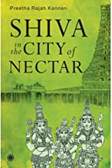 Shiva in the City of Nectar Kindle Edition