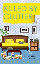 Killed by Clutter (A Domestic Bliss Mystery series Book 4)