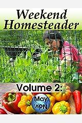 Weekend Homesteader: May Kindle Edition