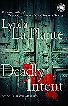 Deadly Intent: An Anna Travis Mystery (Anna Travis Mysteries Book 4)