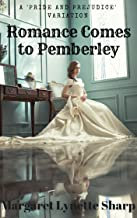Romance Comes to Pemberley: Longbourn Stories 11 to 19 (From Longbourn to Pemberley Book 2)
