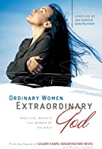 Ordinary Women, Extraordinary God: Practical Insights from Women of the Bible