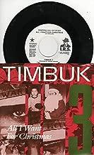 Timbuk 3: All I Want for Christmas (3:23 Stereo Version) B/w All I Want for Christmas (Same 3:23 Stereo Version)