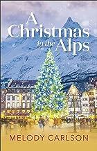 A Christmas in the Alps: A Christmas Novella