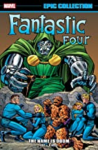 Fantastic Four Epic Collection: The Name Is Doom (Fantastic Four (1961-1996))