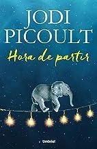 Hora de partir (Umbriel narrativa) (Spanish Edition)