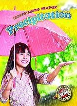 Precipitation (Blastoff! Readers: Understanding Weathers)