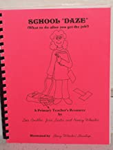 School Daze (What to do after you get the job)
