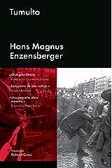 Tumulto (Ensayo general) (Spanish Edition) Kindle Edition