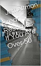 Great Resumes If You Are Over 50