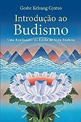 Introdução ao Budismo eBook Kindle