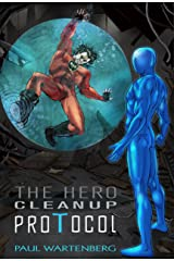 The Hero Cleanup Protocol Kindle Edition