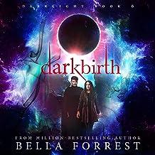 Darkbirth: Darklight, Book 6