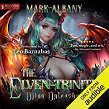 Djinn Unleashed: The Elven-Trinity, book 1