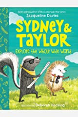 Sydney and Taylor Explore the Whole Wide World Kindle Edition