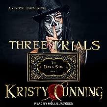 Three Trials: Dark Side Series, Book 2