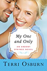My One and Only (Ardent Springs Book 3) Kindle Edition