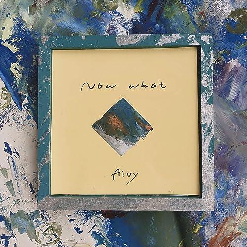 [Album] Aivy – Now What [FLAC / WEB] [2021.04.14]