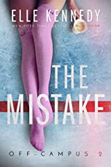 The Mistake (Off-Campus Book 2) Kindle Edition