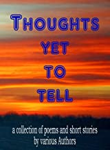 Thoughts Yet to Tell