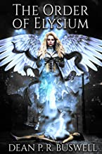 The Order of Elysium (The Aetheric Wars Trilogy Book 1)