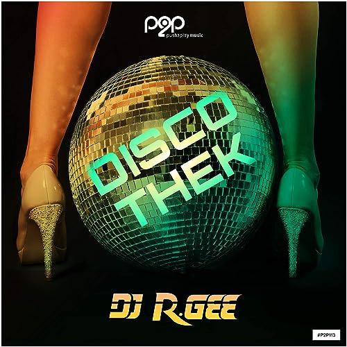 DJ R.Gee - Discothek