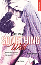 Reckless & Real Something Wild Prequel (NEW ROMANCE) (French Edition)