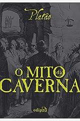 O Mito da Caverna eBook Kindle