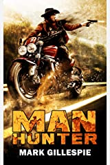 ManHunter: A Post-Apocalyptic Action Thriller (The Butch Nolan Series Book 2) Kindle Edition