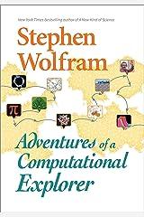 Adventures of a Computational Explorer Kindle Edition