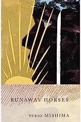 Runaway Horses: The Sea of Fertility, 2 (Vintage International) Kindle Edition