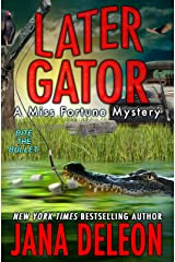 Later Gator (Miss Fortune Mysteries Book 9) (English Edition) Format Kindle