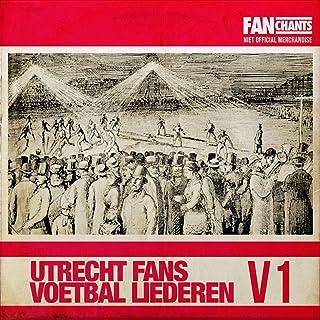 Utrecht Voetbal Liederen - Vol. 1 (FC Utrecht Fans Muziek)