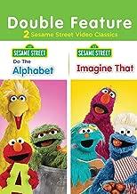 Sesame Street: Do the Alphabet/ Imagine That