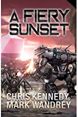 A Fiery Sunset (The Omega War Book 1) Kindle Edition