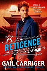 Reticence (The Custard Protocol Book 4) Kindle Edition