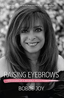 Raising Eyebrows: Confessions of a Beverly Hills Makeup Artist