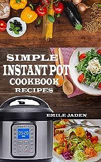 SIMPLE INSTANT POT COOKBOOK RECIPES