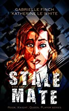 Stalemate (Rook, Knight, Queen, Player Book 1)