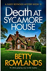 Death at Sycamore House: An utterly gripping cozy murder mystery (A Sukey Reynolds Mystery Book 12) Kindle Edition