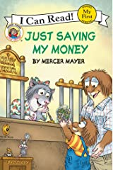 Little Critter: Just Saving My Money (My First I Can Read) Kindle Edition