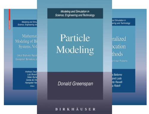 Modeling and Simulation in Science, Engineering and Technology (49 Book Series)