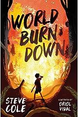 World Burn Down Kindle Edition