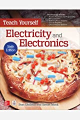 Teach Yourself Electricity and Electronics, 6th Edition (Teach Yourself (McGraw-Hill)) Kindle Edition