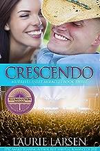 Crescendo (Murrells Inlet Miracles Book 3)