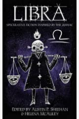Libra: Speculative Fiction Inspired by the Zodiac (The Zodiac Series) Kindle Edition