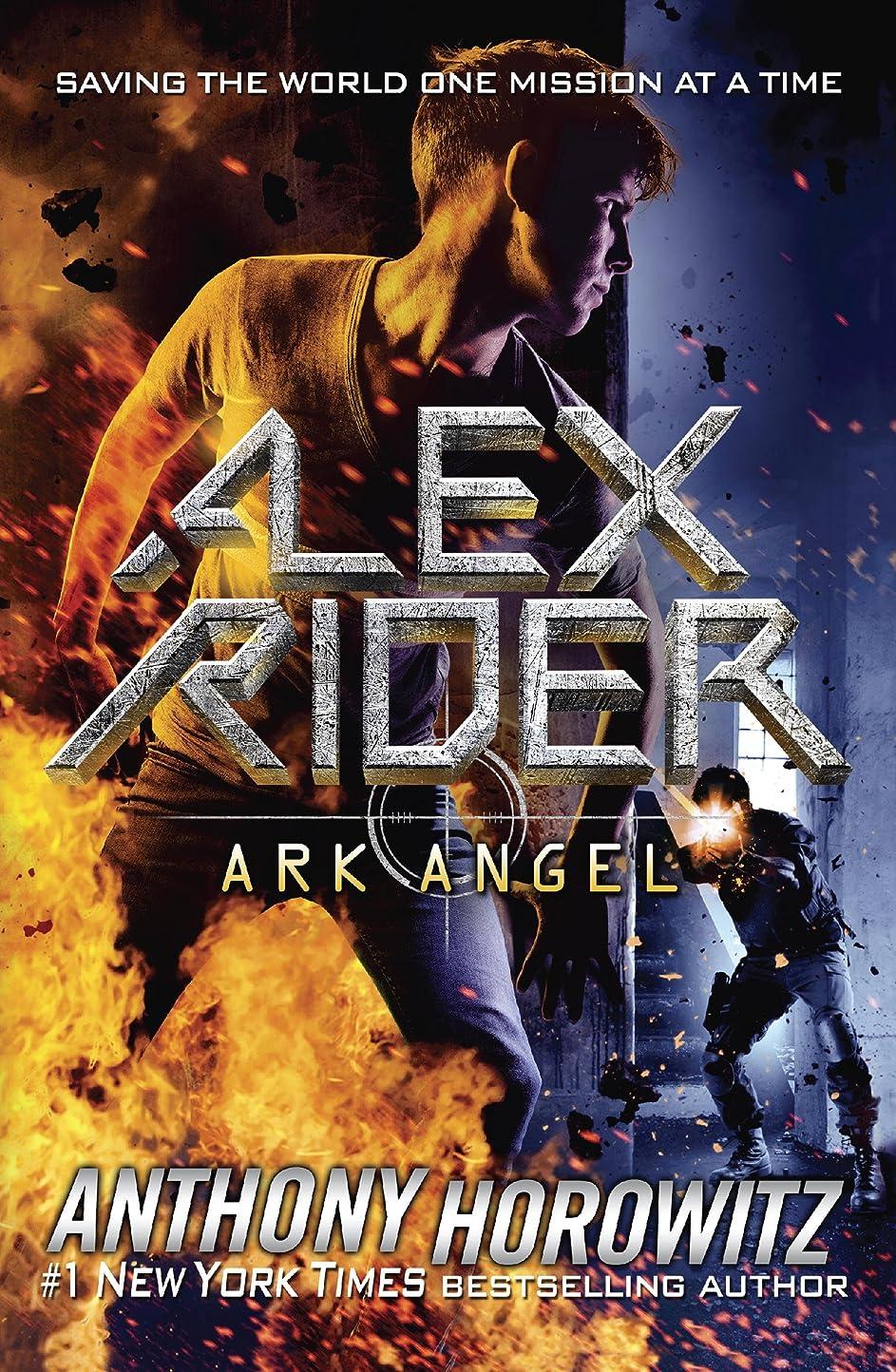 汚染するファンシールーキーArk Angel (Alex Rider Book 6) (English Edition)