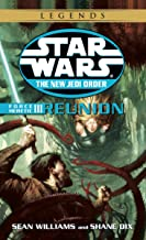 Reunion: Star Wars Legends (The New Jedi Order: Force Heretic, Book III) (Star Wars: The New Jedi Order 17)
