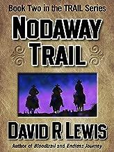 Nodaway Trail (the Trail series Book 2)