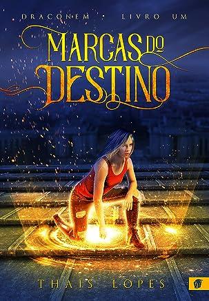 Marcas do Destino (Draconem Livro 1)